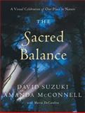 The Sacred Balance, David Suzuki and David A. Suzuki, 1553650654
