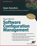 Real World Software Configuration Management, Kenefick, Sean, 1590590651