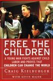 Free the Children, Craig Kielburger and Kevin Major, 0060930659