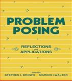 Problem Posing : Reflections and Applications, , 080581065X