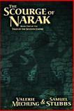 The Scourge of Narak, Valerie Mechling and Samuel Stubbs, 0983400652