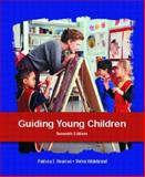 Guiding Young Children, Hearron, Patricia F. and Hildebrand, Verna, 013113065X