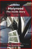 Holyrood : The Inside Story, Bain, Susan, 0748620656