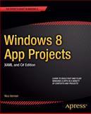 Windows 8 App Projects - XAML and C# Edition, Nico Vermeir, 1430250658