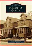 Forgotten Queens, Kevin Walsh and the Greater Astoria Historical Society, 1467120650