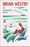 Brian Westby, Forrest Reid, 193914065X
