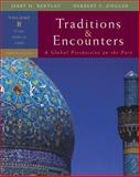 Traditions and Encounters Vol. B : From 1000 to 1800, Bentley, Jerry and Ziegler, Herbert, 0073330655