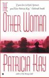 The Other Woman, Patricia Kay, 0425180654