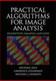 Practical Algorithms for Image Analysis : Description, Examples and Code, Seul, Michael and O'Gorman, Lawrence, 0521660653