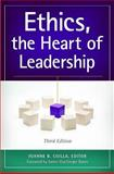 Ethics, the Heart of Leadership, Joanne B. Ciulla, 1440830657