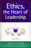 Ethics, the Heart of Leadership, Joanne B. Ciulla, 1440830657