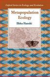 Metapopulation Ecology, Hanski, 0198540655