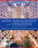 Hotel Management and Operations, Rutherford, Denney G. and O'Fallon, Michael J., 0471470651