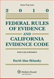 Federal Rules of Evidence and California Evidence Code 2010, Sklansky, 0735590656