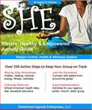 She : Weight Control, Health and Wellness System: Healthy and Empowered Activity Guide: Healthy and Empowered (SHE): Sisters Healthy and Empowered, Coleman, Angela D., 0978690656