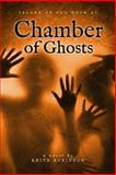 Chamber of Ghosts, Keith Robinson, 0984390650