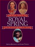 Royal Spring, Arthur Bousfield and Garry Toffoli, 155002065X