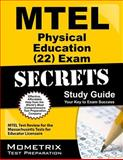 MTEL Physical Education (22) Exam Secrets Study Guide : MTEL Test Review for the Massachusetts Tests for Educator Licensure, MTEL Exam Secrets Test Prep Team, 1610720652