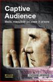 Captive Audiences 9781903240656