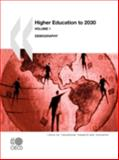 Higher Education to 2030 : Demography, Organisation for Economic Co-operation and Development Staff and Centre for Educational Research and Innovation Staff, 926404065X