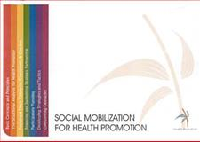 Social Mobilization for Health Promotion, WHO Regional Office For the Western Pacific Staff, 9290610654