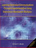 Learning Electronics Communications Through Experimentation Using Electronics Workbench Multisim, Berube, Richard H., 0130420654