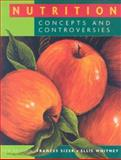 Nutrition : Concepts and Controversies, Whitney, Ellie and Sizer, Frances Sienkiewicz, 0495390658
