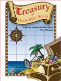 Treasury of Great Kids Songs, Alfred Publishing Staff, 0757980651