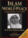 Islam and World Peace, M. R. Bawa Muhaiyaddeen, 0914390651