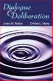 Dialogue and Deliberation, Makau, Josina M. and Marty, Debian L., 1478600659