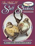 The World of Salt Shakers, Ralph Lechner and Mildred Lechner, 1574320653