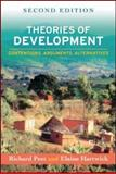 Theories of Development : Contentions, Arguments, Alternatives, Peet, Richard and Hartwick, Elaine, 1606230654