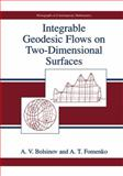 Integrable Geodesic Flows on Two-Dimensional Surfaces, Bolsinov, A. V. and Fomenko, A. T., 0306110652