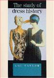 Study of Dress History, Taylor, Lou, 0719040655