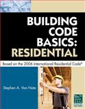 Building Code Basics - Residential : Based on the 2006 International Residential Code, International Code Counci Staff, 1435400658