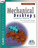 Mechanical Desktop 5 : Parametric Modeling, Wilson, John E., 1578200652