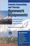 Favorite Counseling and Therapy Homework Assignments : Leading Therapists Share Their Most Creative Strategies, , 1583910654