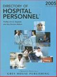 The Directory of Hospital Personnel 2005, , 1592370659