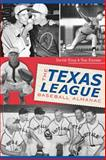 The Texas League Baseball Almanac, Tom Kayser and David King, 1626190658