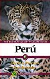 Peru : The Ecotravellers' Wildlife Guide, Pearson, David L. and Beletsky, Les, 0125480652