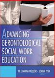 Advancing Gerontological Social Work Education, , 0789020653