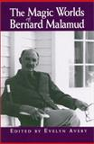 The Magic Worlds of Bernard Malamud 9780791450659