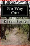 No Way Out, Karen Stone, 1466320656