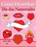 Como Desenhar: Dia Dos Namorados, amit offir, 1495340651
