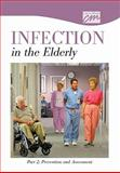 Infection in the Elderly: Part 2, Prevention and Assessment (DVD), Concept Media, 1602320659
