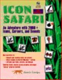 Icon Safari : An Adventure with 2000 Icons, Cursors and Sounds for Windows 95, Shadowcat Technologies Staff, 013459066X