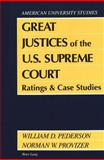 Great Justices of the U. S. Supreme Court : Ratings and Case Studies, , 0820420662