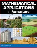 Mathematical Applications in Agriculture, Mitchell, Nina H., 1111310661