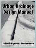 Urban Drainage Design Manual, Federal Highway Administration, 1410220664