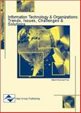 Information Technology and Organizations : Trends, Issues, Challenges and Solutions, , 159140066X